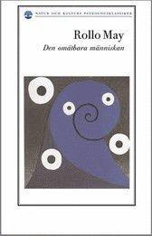 Den om�tbara m�nniskan : om m�nniskosynen i existentiell psykologi och terapi (h�ftad)