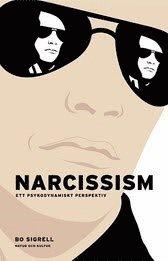 Narcissism : ett psykodynamiskt perspektiv (kartonnage)