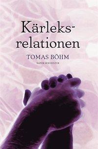 K�rleksrelationen : en bok om parf�rh�llan (e-bok)