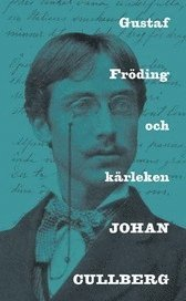 Gustaf Fr�ding och k�rleken (pocket)