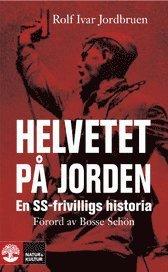 Helvetet p� jorden : en SS-frivilligs historia (pocket)