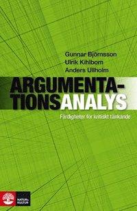 Argumentationsanalys : f�rdigheter f�r kritiskt t�nkande (inbunden)