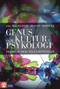 Genus och kultur i psykologi : teorier och till�mpningar (inbunden)