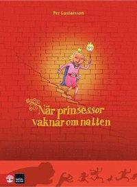 N�r prinsessor vaknar om natten (inbunden)