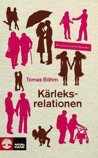 K�rleksrelationen : en bok om parf�rh�llanden (pocket)