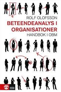 Beteendeanalys i organisationer : handbok i OBM (inbunden)