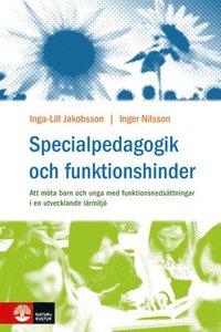 Specialpedagogik och funktionshinder (inbunden)