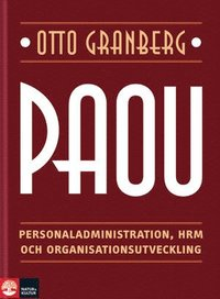 PAOU : personaladministration, HRM och organisationsutveckling (kartonnage)