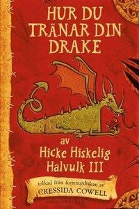 Hur du tr�nar din drake ; filmomslag (inbunden)