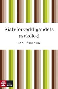 Sj�lvf�rverkligandets psykologi (e-bok)