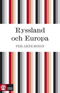 Ryssland och Europa: en kulturhistorisk studie (e-bok)