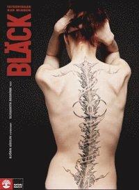Bl�ck Tatueringar hud minnen : - tatueringar hud minnen (pocket)