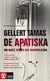 De apatiska : om makt, myter och manipulation (pocket)