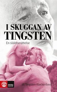 I skuggan av Tingsten : en sl�ktber�ttelse (pocket)