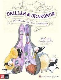 Drillar och drak�ron : Boken om instrumenten (inbunden)