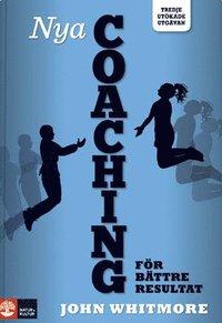 Nya coaching f�r b�ttre resultat (h�ftad)