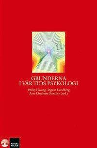 Grunderna i v�r tids psykologi (inbunden)