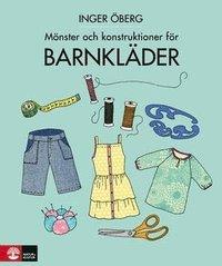 M�nster och konstruktioner f�r barnkl�der + m�nsterark (inbunden)