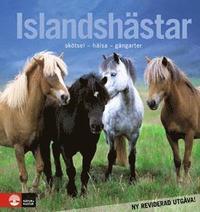 Islandshästar : skötsel - hälsa - gångarter (inbunden)