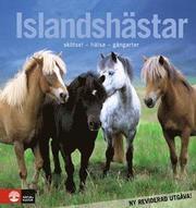 Islandshästar : skötsel – hälsa – gångarter