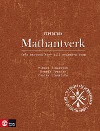 Expedition mathantverk : fr�n stoppad korv till nedgr�vd tupp (inbunden)