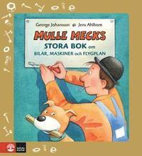 Mulle Mecks stora bok om bilar, maskiner och flygplan (inbunden)