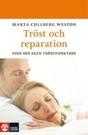 Tröst och reparation : finn din egen tröstfunktion