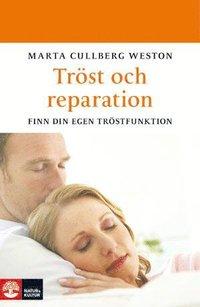 Tr�st och reparation : finn din egen tr�stfunktion (inbunden)