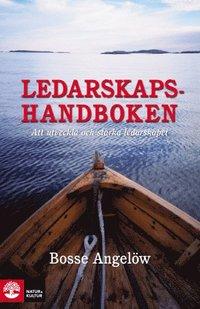 Ledarskapshandboken : Att utveckla och st�rka ledarskapet (pocket)