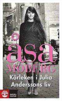 K�rleken i Julia Anderssons liv (pocket)