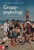 Gruppsykologi : f�r skola, arbetsliv och fritid