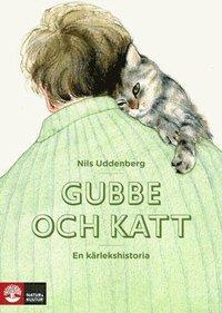 Gubbe och katt : en kärlekshistoria (inbunden)