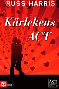 Kärlekens ACT (e-bok)