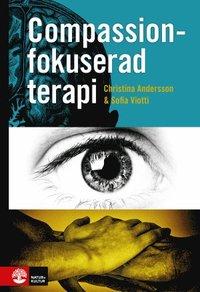 Compassionfokuserad terapi (inbunden)