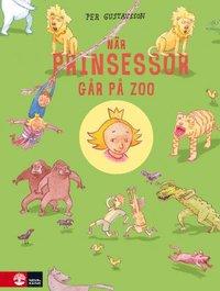 N�r prinsessor g�r p� zoo (inbunden)