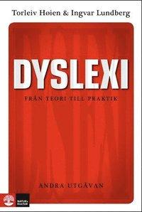 Dyslexi : fr�n teori till praktik (h�ftad)