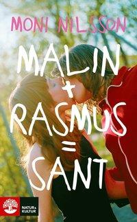 Malin + Rasmus = sant : en frist�ende forts�ttning p� Klassresan (pocket)