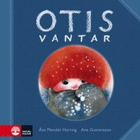 Otis vantar (inbunden)