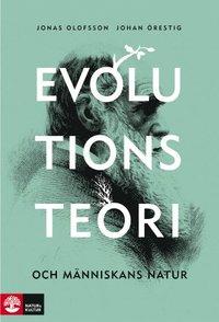 Evolutionsteori och m�nniskans natur (h�ftad)