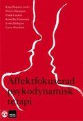 Affektfokuserad psykodynamisk terapi : Teori, empiri och praktik