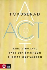 Fokuserad ACT (inbunden)