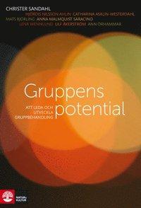 Gruppens potential : Att leda och utveckla gruppbehandling (h�ftad)