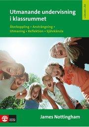 Utmanande undervisning i klassrummet: Återkoppling ansträngning utmaning rekreation