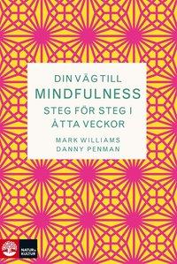 Din v�g till Mindfulness (e-bok)