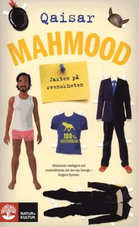 Jakten p� svenskheten (h�ftad)