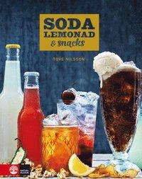 Soda, lemonad och snacks (inbunden)