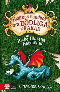 Hj�ltens handbok om d�dliga drakar (inbunden)