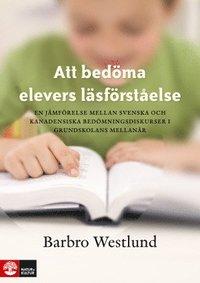 Att bed�ma elevers l�sf�rst�else : En j�mf�relse mellan svenska och kanaden (h�ftad)