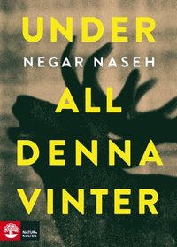 Under all denna vinter (inbunden)