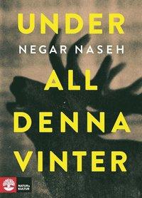Under all denna vinter (e-bok)